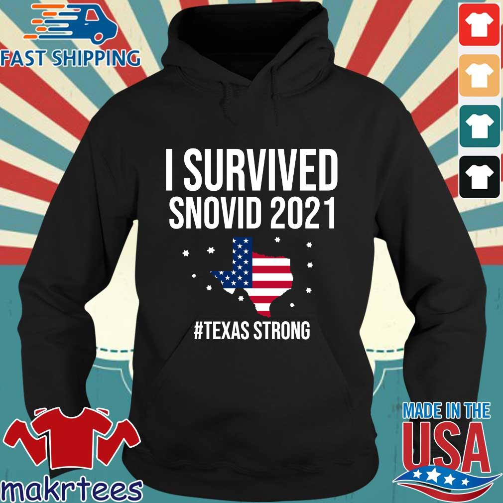 I survived snovid 2021 American flag #Texas strong s Hoodie den