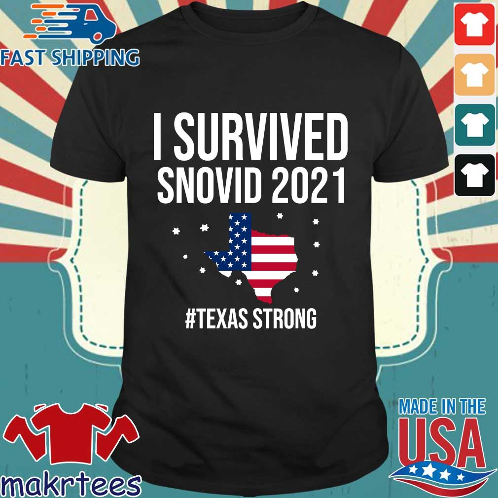 I survived snovid 2021 American flag #Texas strong shirt