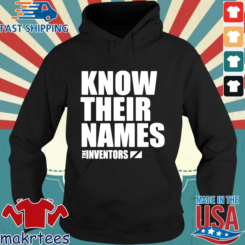 Know their names the inventors s Hoodie den