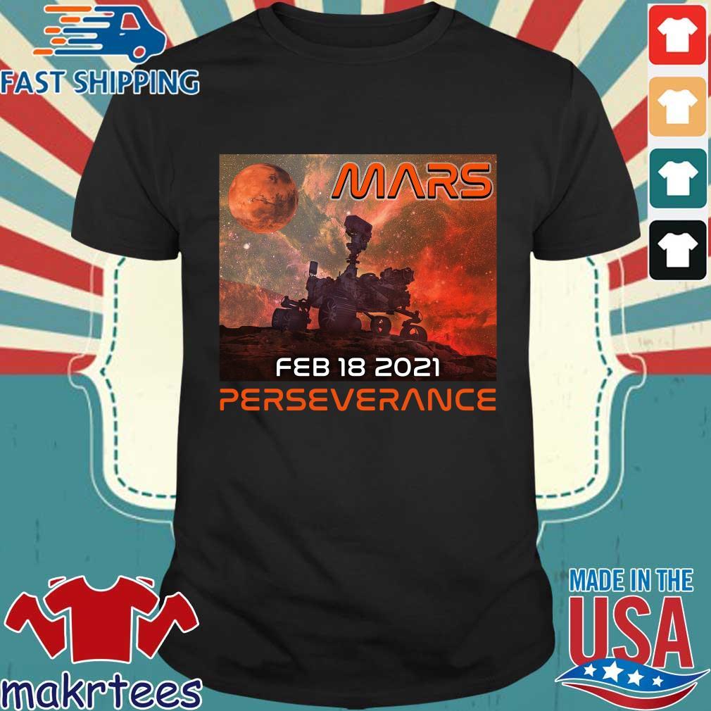 Mars feb 18 2021 perseverance shirt