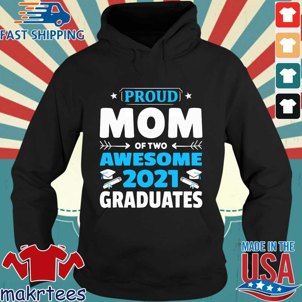 Proud mom of two awesome 2021 graduates s Hoodie den