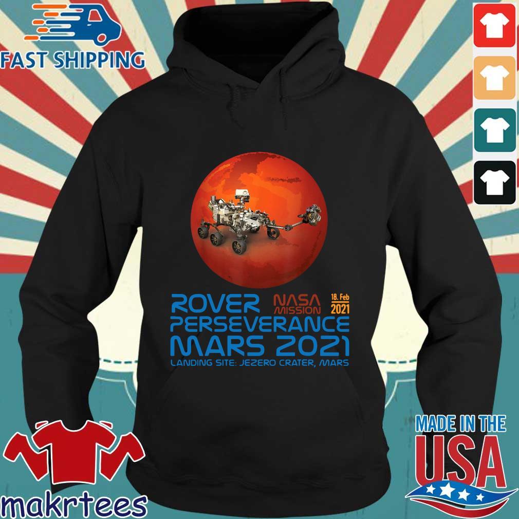 Rover Nasa mission 2021 perseverance mars 2021 landing site s Hoodie den