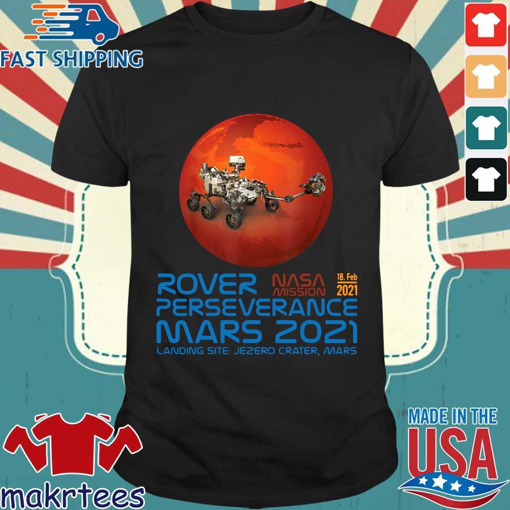Rover Nasa mission 2021 perseverance mars 2021 landing site shirt