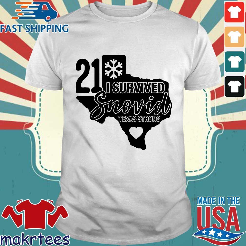Snowstorm 2021 I survived snovid Texas strong shirt