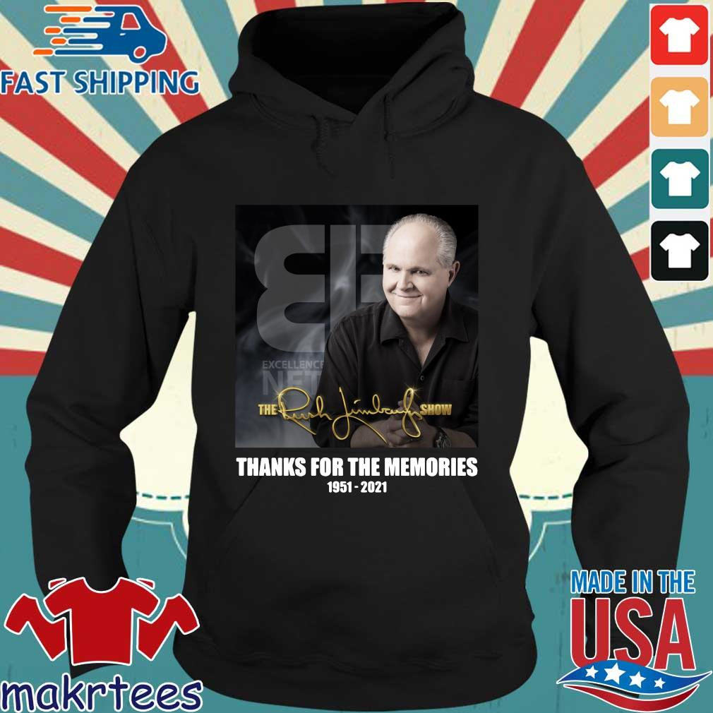 The Rush Limbaugh show thanks you for the memories 1951-2021 s Hoodie den