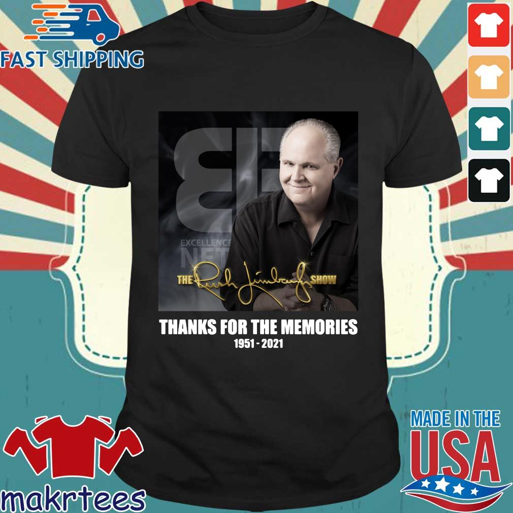 The Rush Limbaugh show thanks you for the memories 1951-2021 shirt