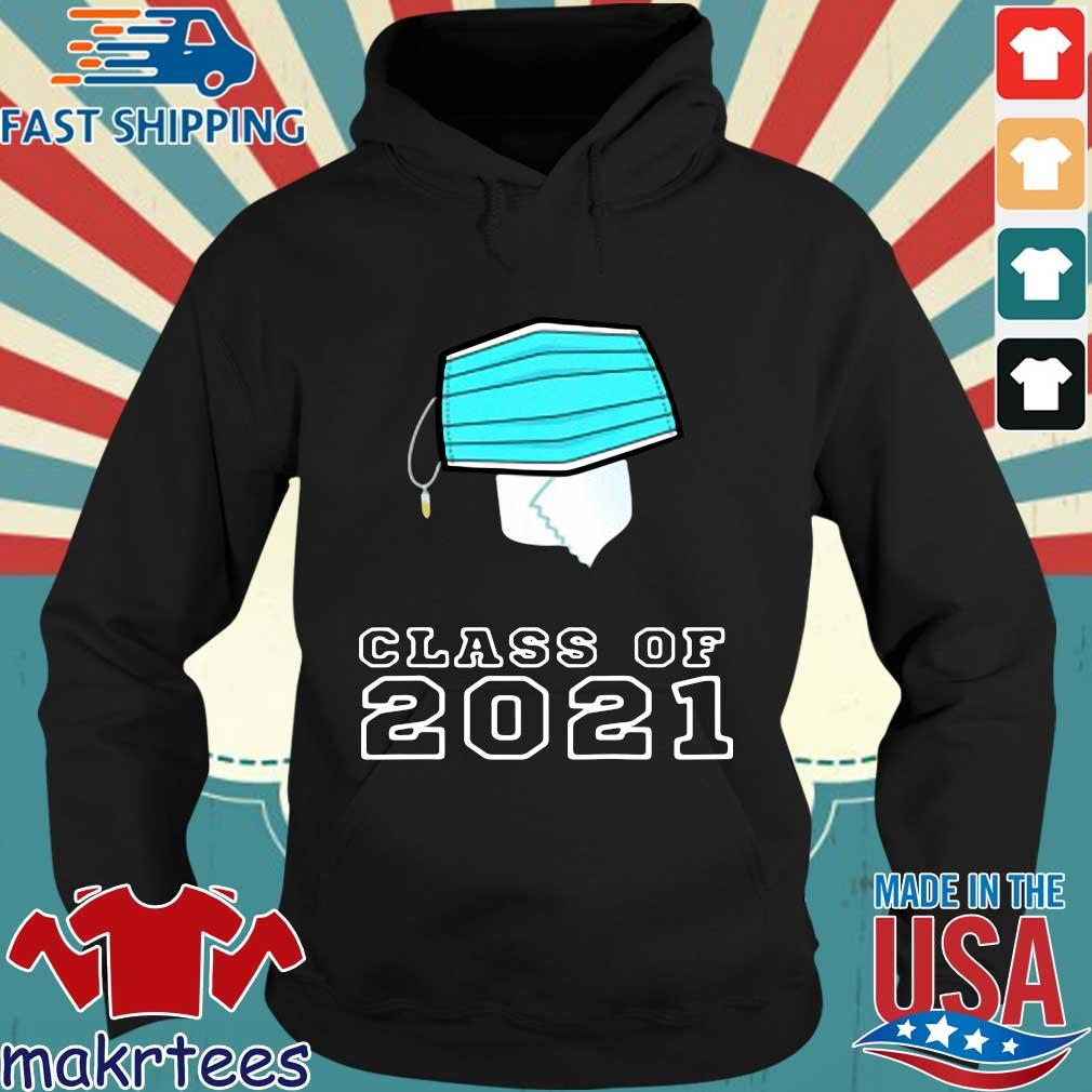 Toilet paper face mask class of 2021 s Hoodie den