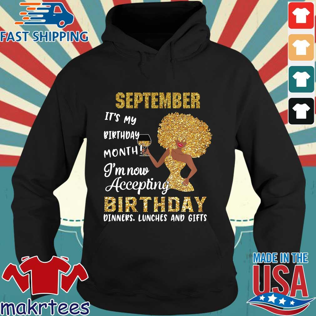 Woman september it's my birthday month I'm now accepting birthday s Hoodie den