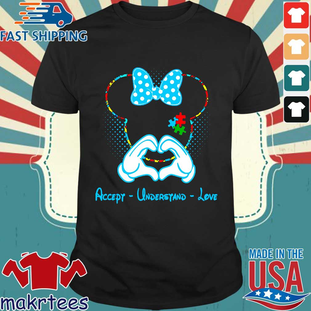 Autism Minnie Mouse love accept understand love shirt