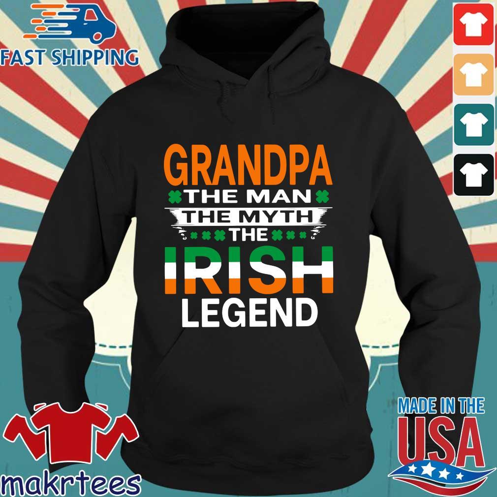 Grandpa the man the myth Irish legend St Patrick's Day Hoodie den