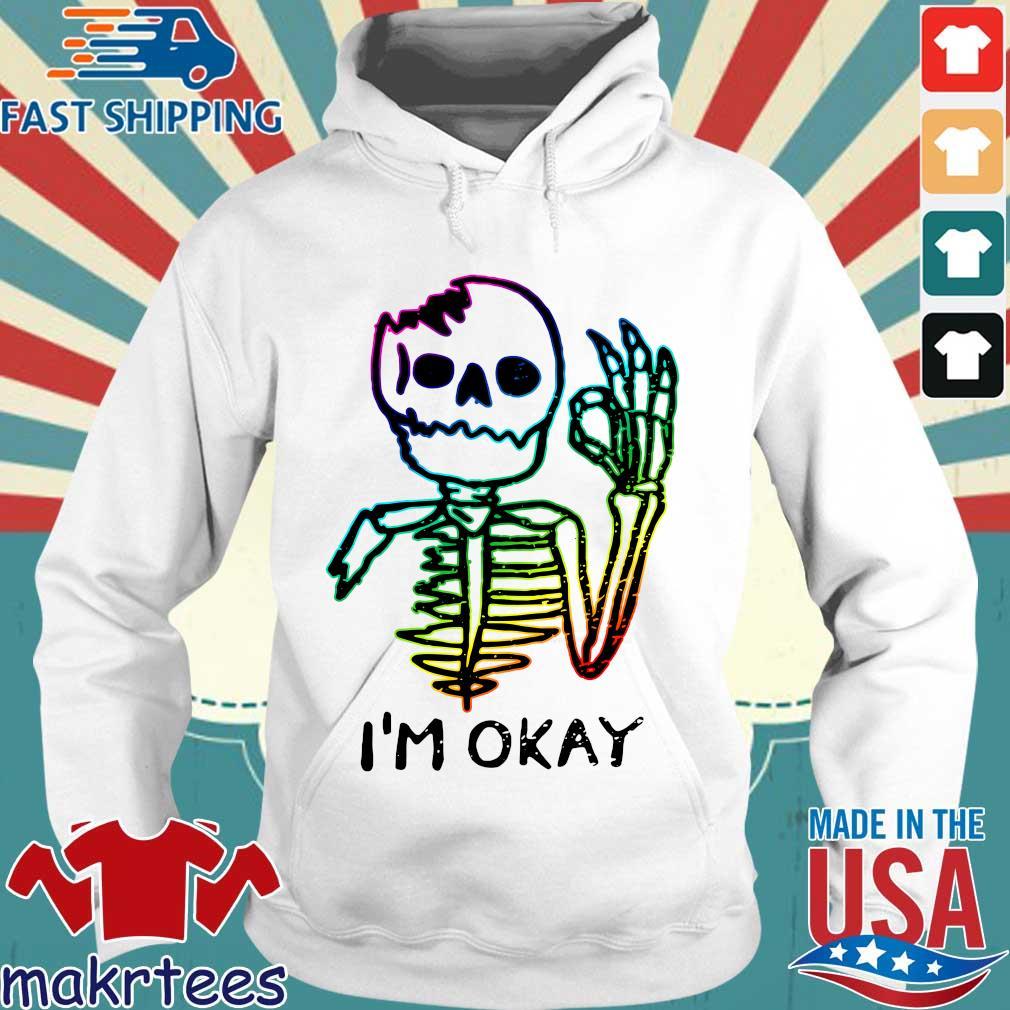 LGBT Skeleton I'm Okay 2021 Hoodie trang