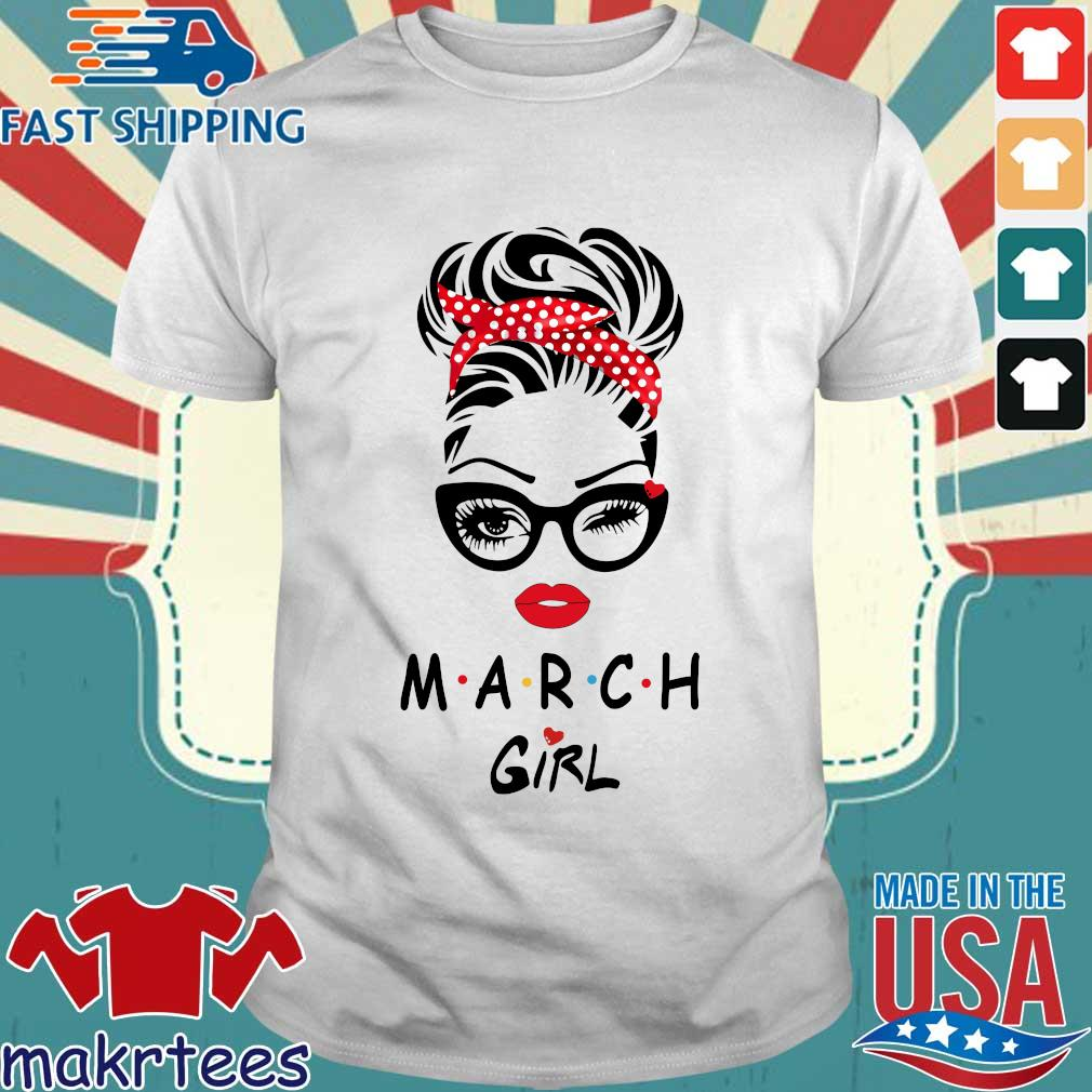 March Girl Face Wink Eye 2021 Shirt