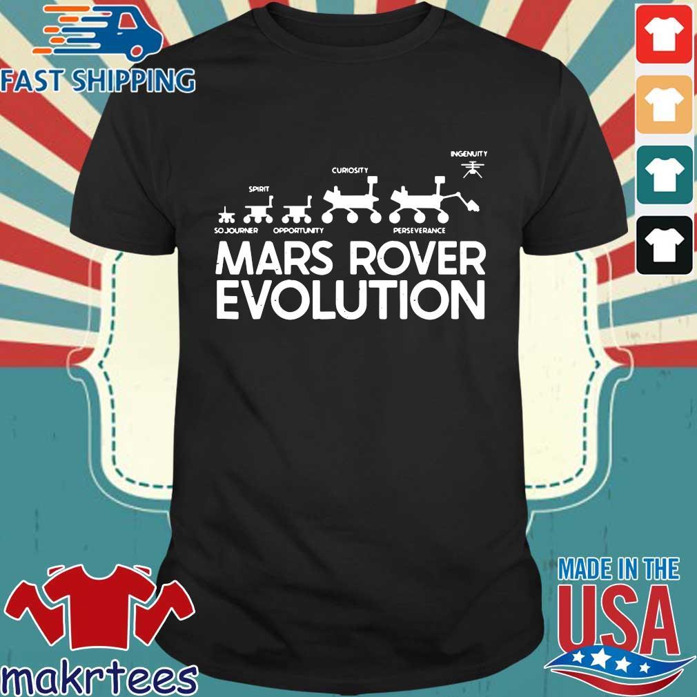 Mars Rover evolution sojourner opportunity perseverance shirt