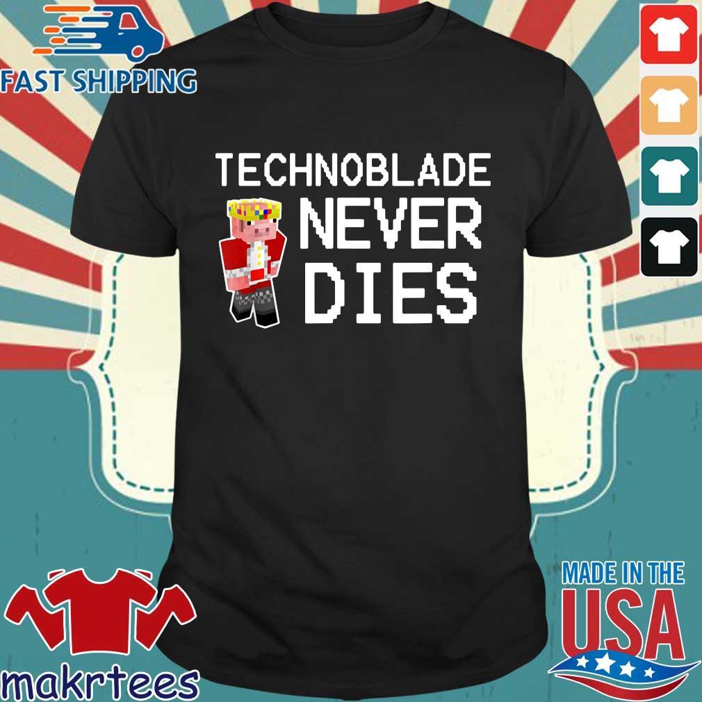Technoblade never dies shirt