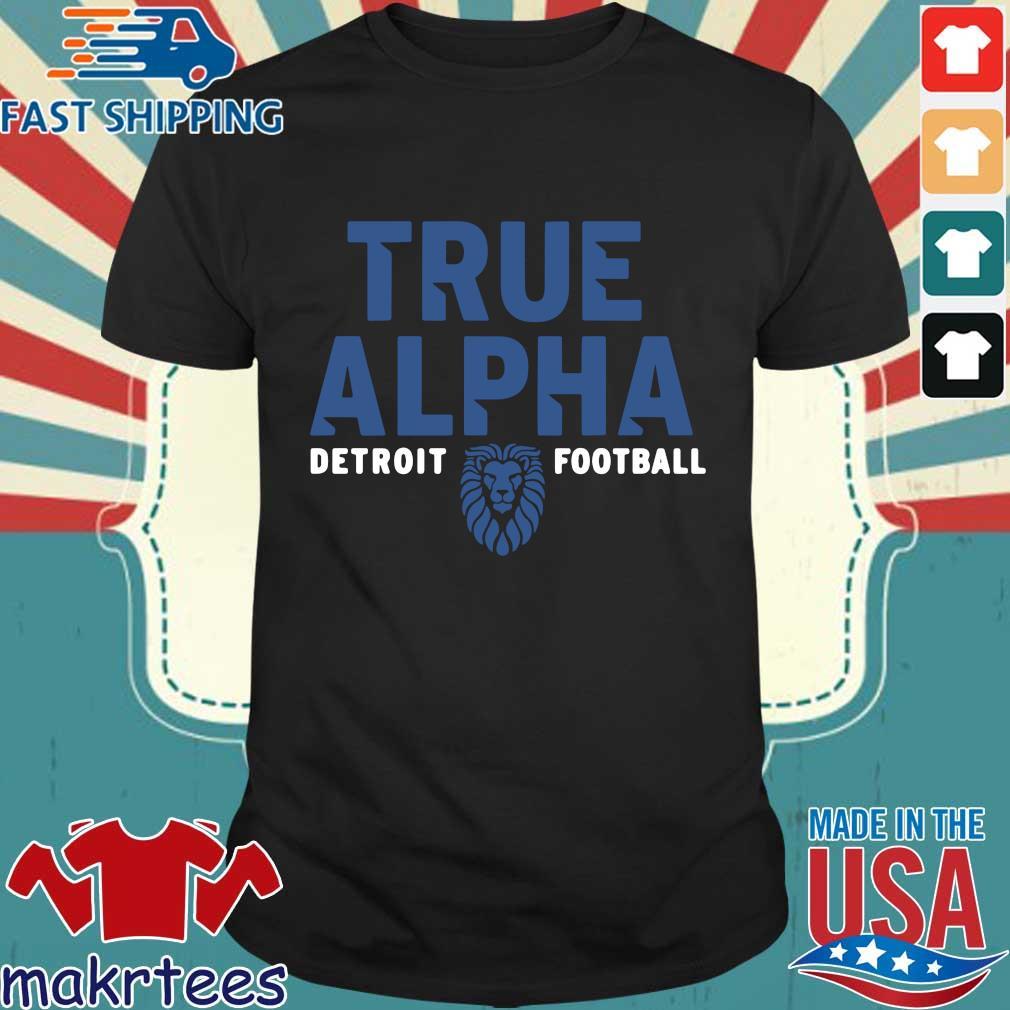 True alpha Detroit Lions football tee shirt