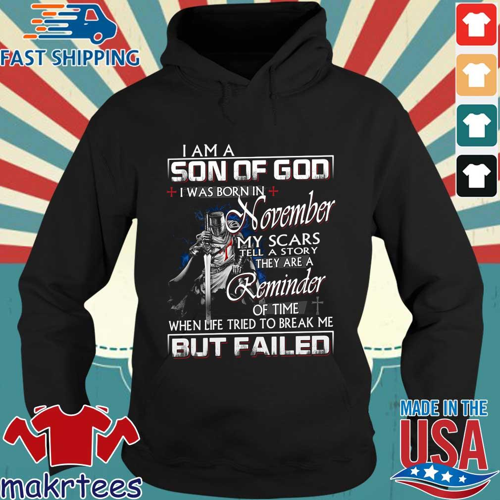 I am a son of god I was born in november my scars tell a story they are a reminder Hoodie den