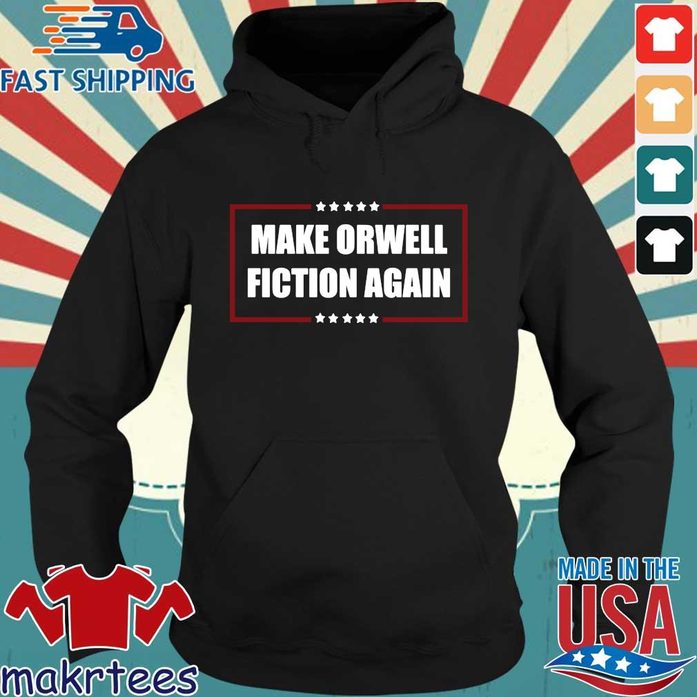Make orwell fiction again Hoodie den