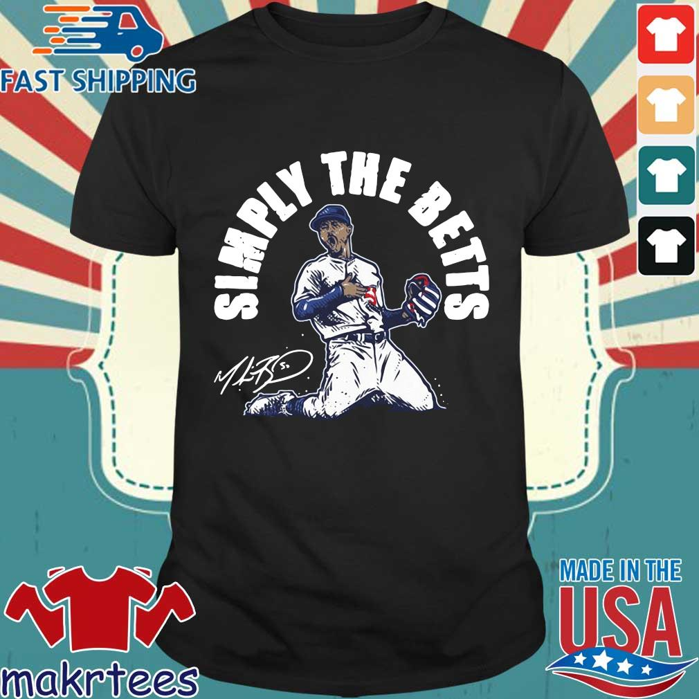 Mookie Betts simply the betts signature shirt