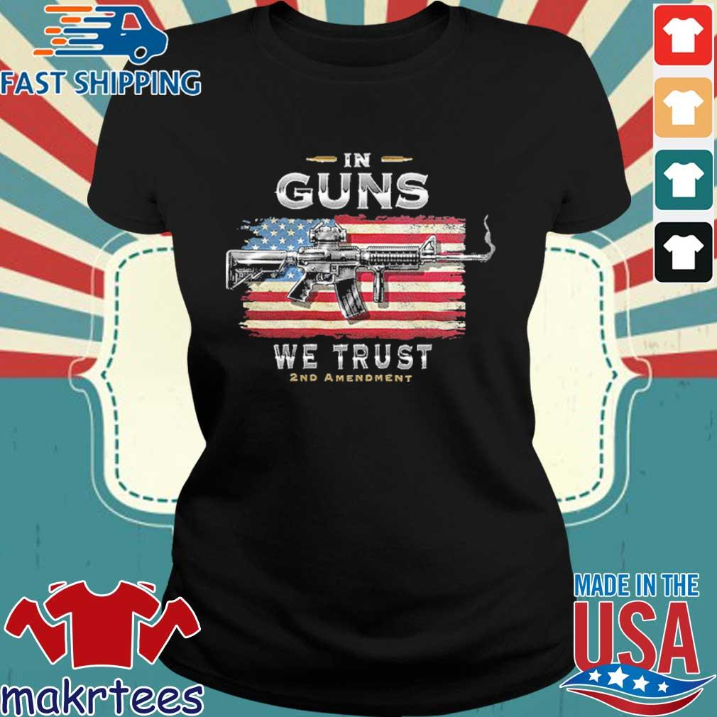 2nd Amendment In Guns We Trust Rn2457sw Shirt Ladies den