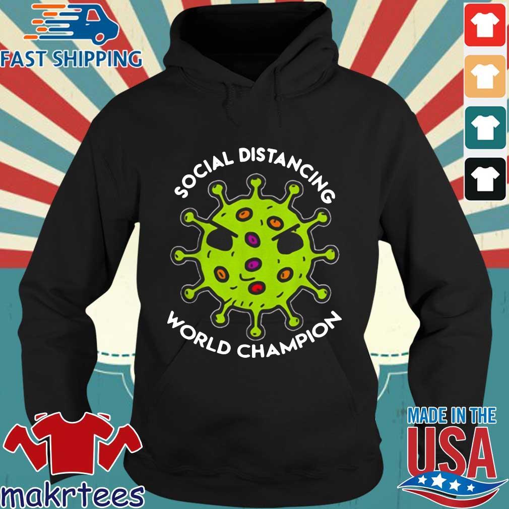Bản sao của Virus social distancing world champion Shirt Hoodie den