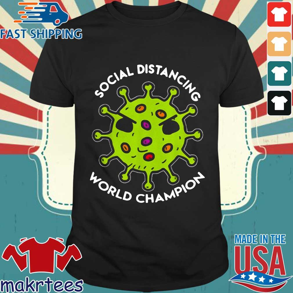 Bản sao của Virus social distancing world champion Shirt