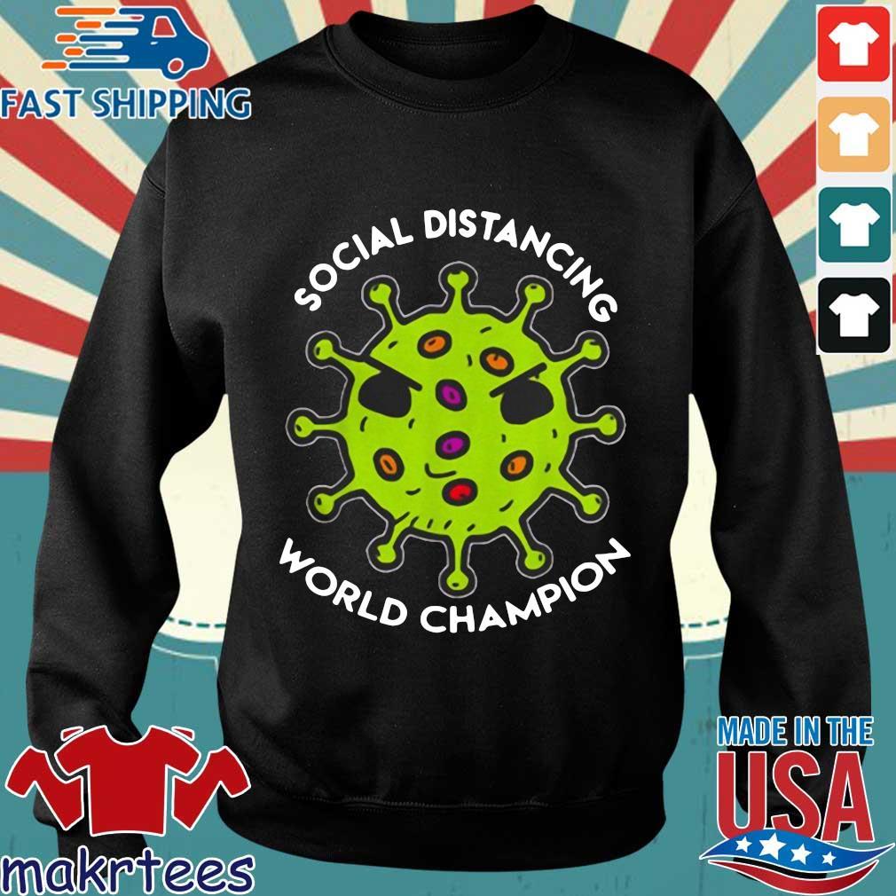 Bản sao của Virus social distancing world champion Shirt Sweater den