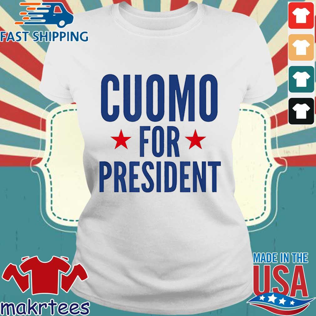 Cuomo For President Shirt Ladies trang