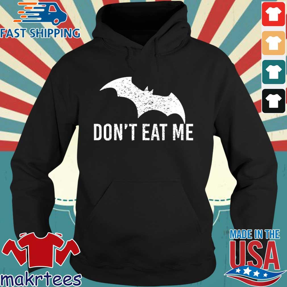 Don't Eat Me, Batman Pandemic Awareness Shirt Hoodie den