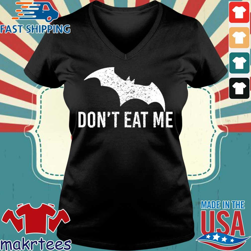 Don't Eat Me, Batman Pandemic Awareness Shirt Ladies V-neck den