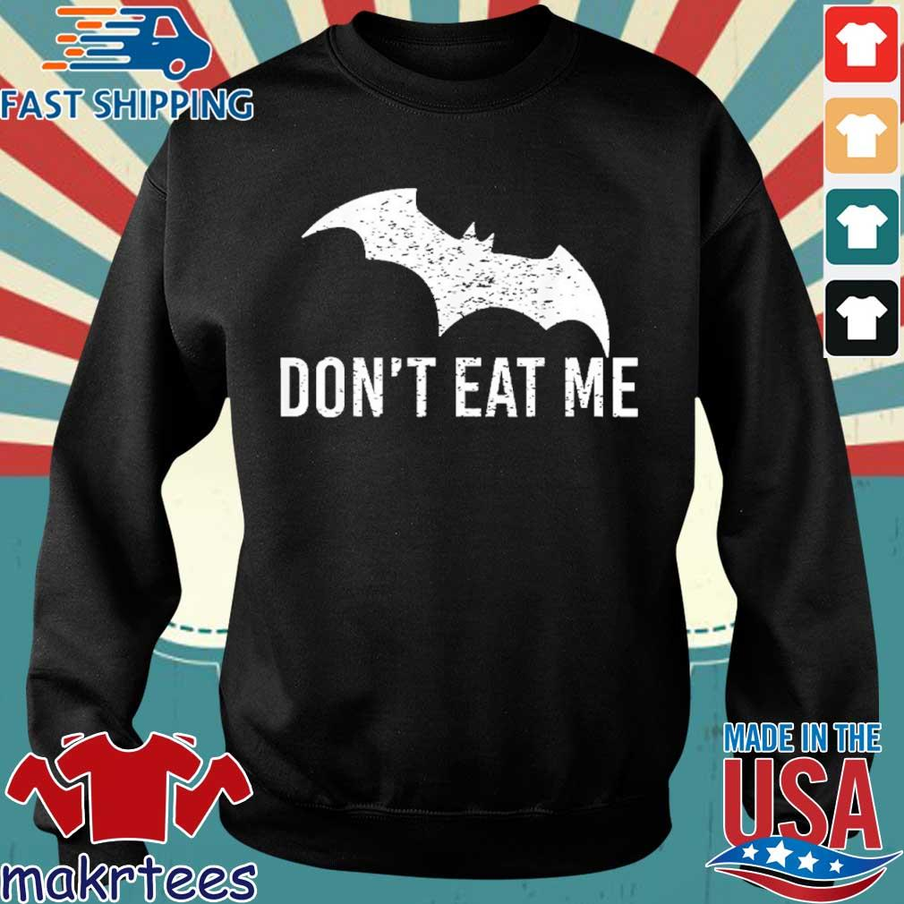 Don't Eat Me, Batman Pandemic Awareness Shirt Sweater den