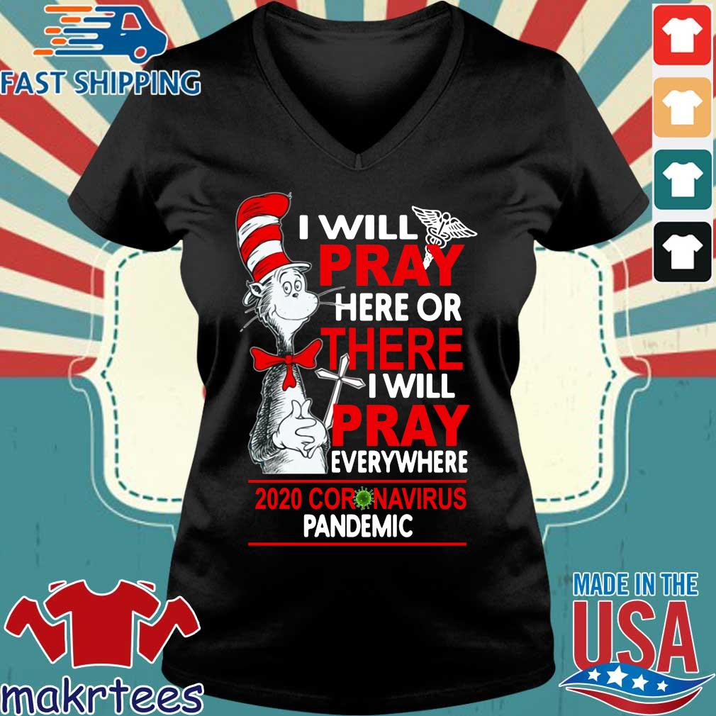 Dr Seuss I will pray here or there I will pray everywhere 2020 Coronavirus pandemic s Ladies V-neck den