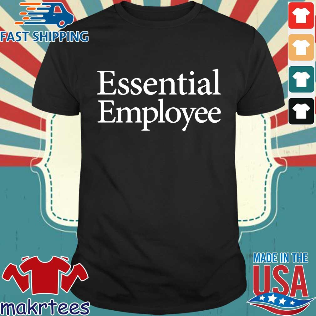 Essential Employee Classic Shirt