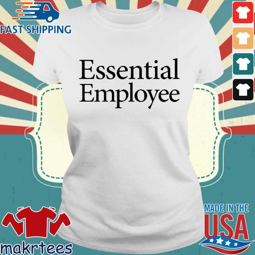 Essential Employee Shirt Ladies trang