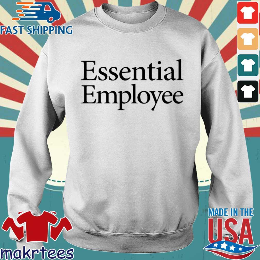 Essential Employee Shirt Sweater trang