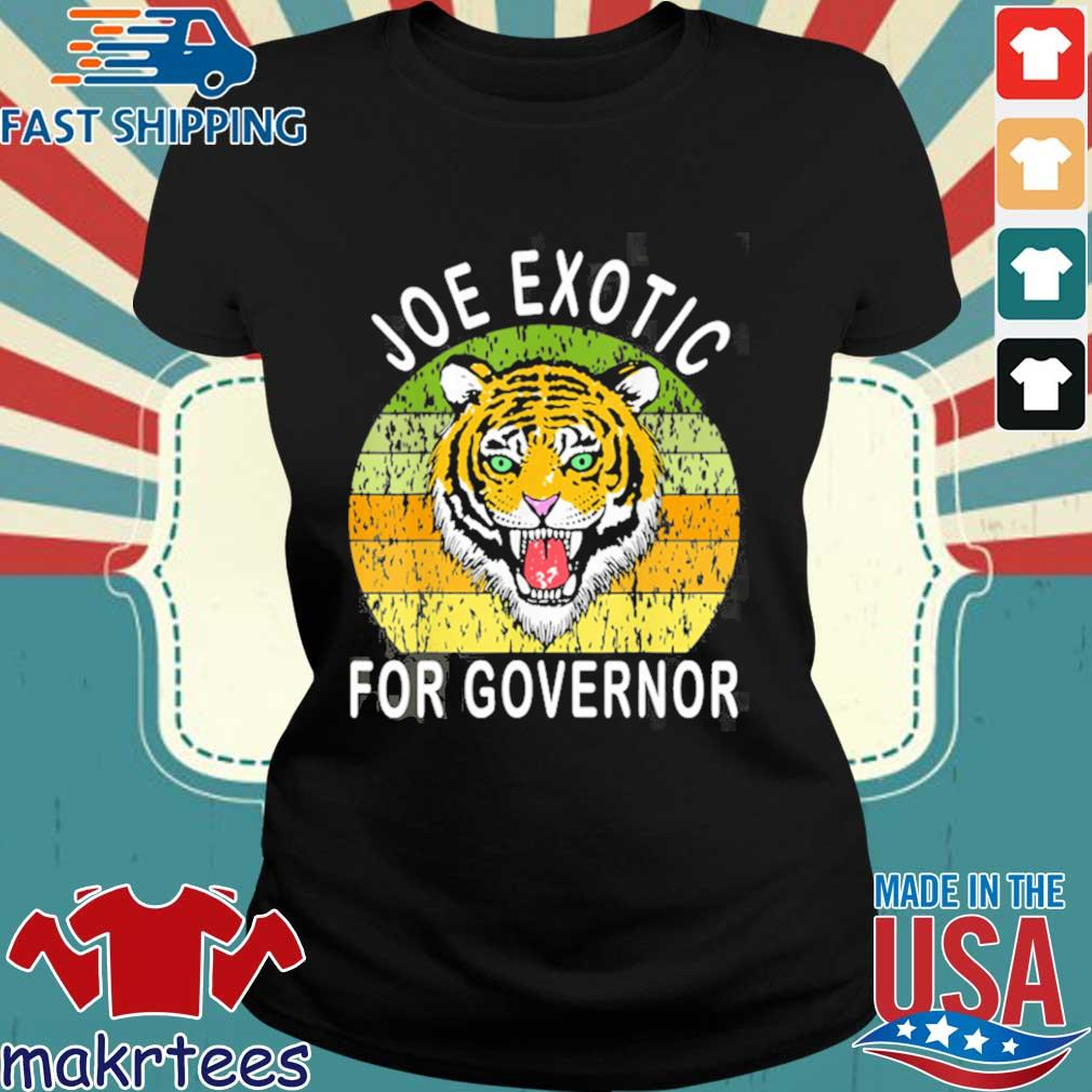 Joe Exotic For Governor 2020 Shirt Ladies den