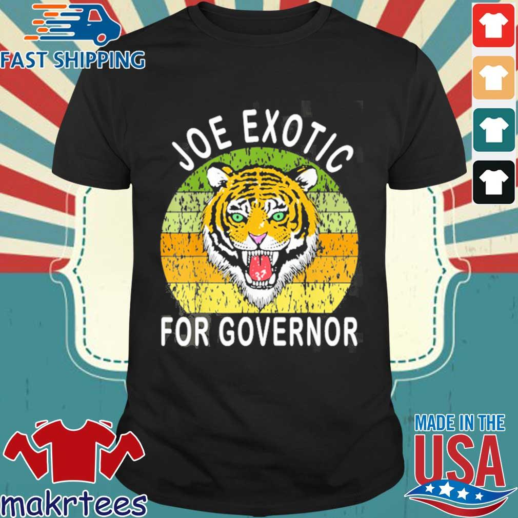 Joe Exotic For Governor 2020 Shirt