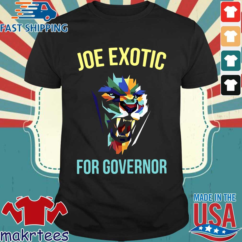 Joe Exotic For Governor Colorful For Shirt