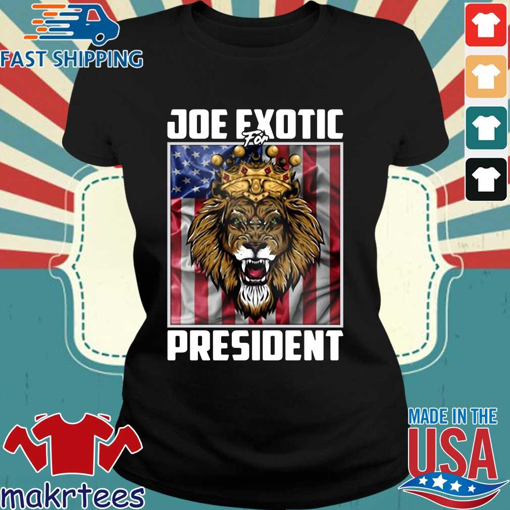 Joe Exotic for President Flag For Shirt Ladies den
