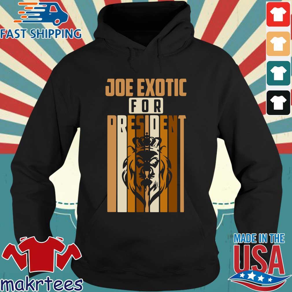 Joe Exotic For President Governor Shirt Hoodie den