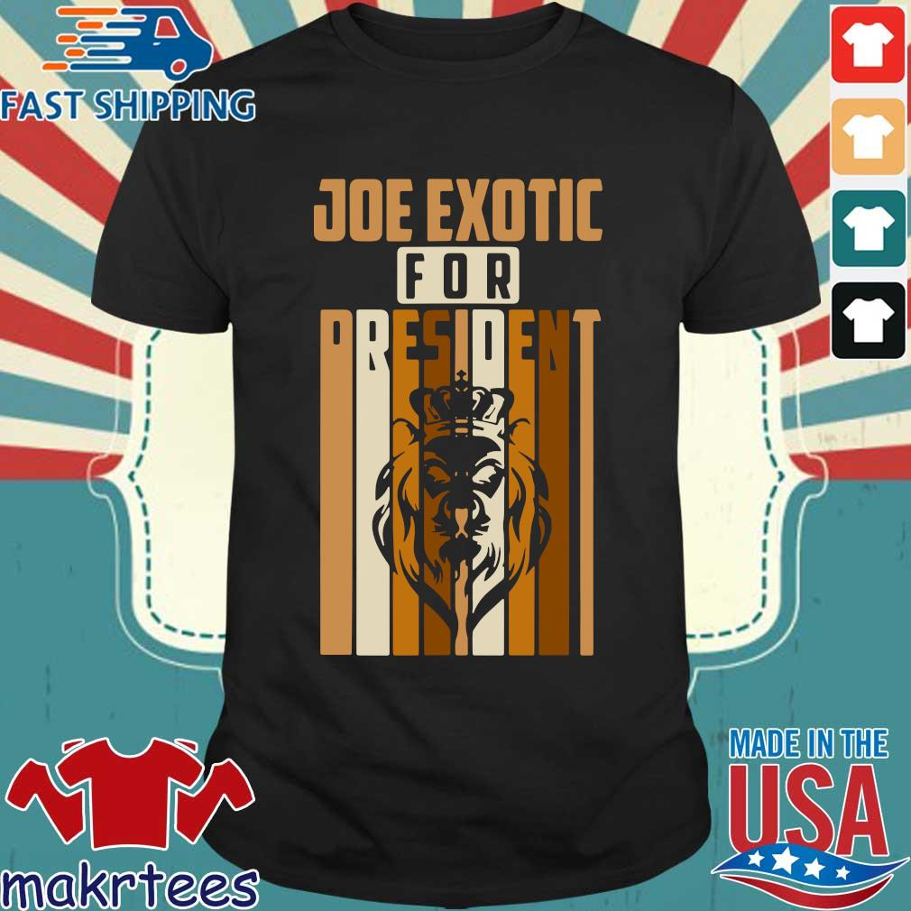 Joe Exotic For President Governor Shirt