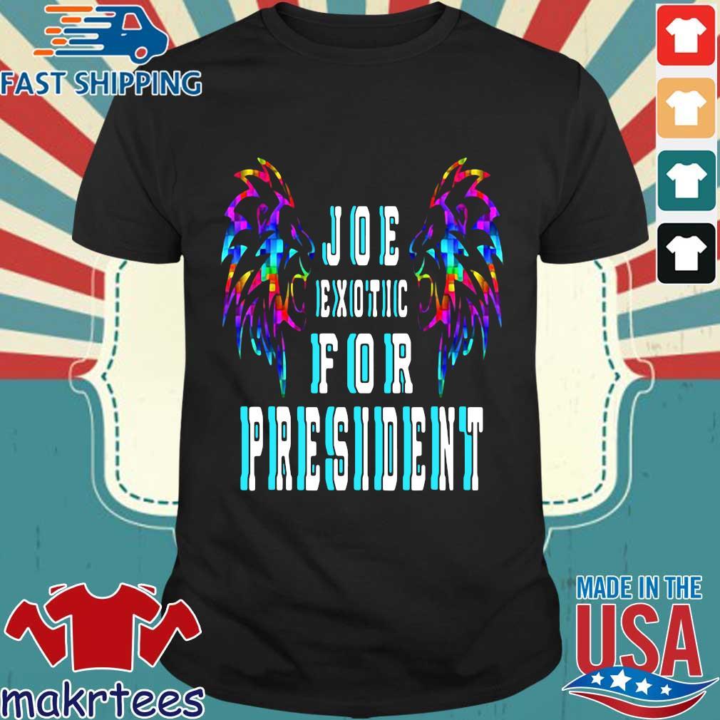Joe Exotic For President Hot Shirt