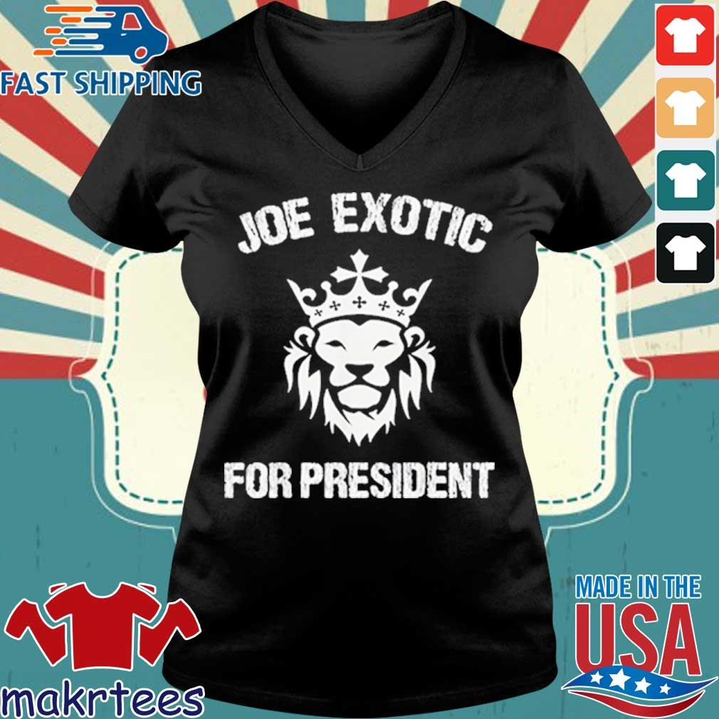 Joe Exotic For President Shirt Ladies V-neck den