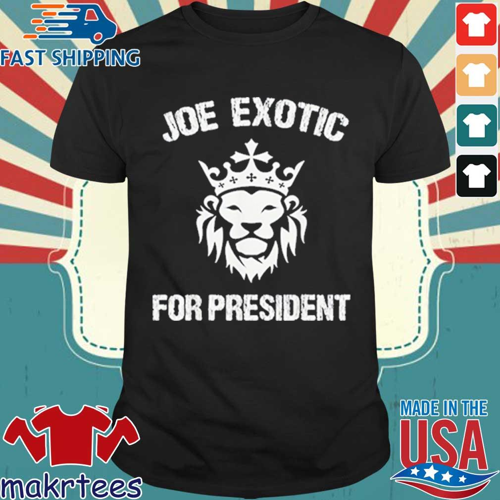 Joe Exotic For President Shirt