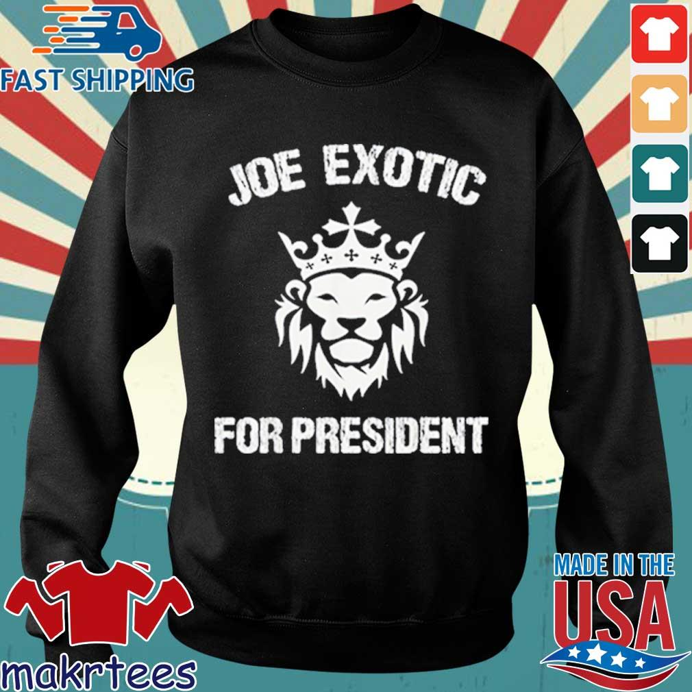 Joe Exotic For President Shirt Sweater den