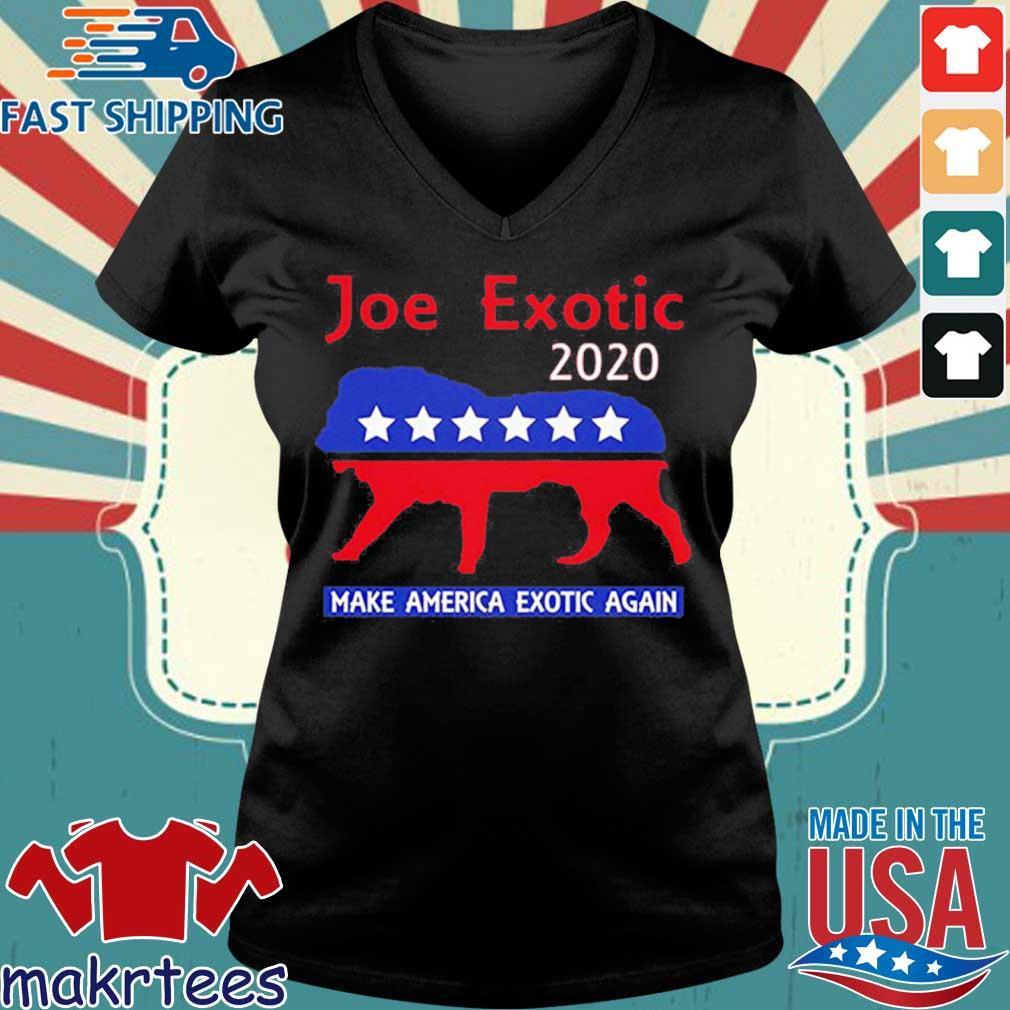 Joe Exotic The Tiger King President 2020 Make America Exotic Shirt Ladies V-neck den