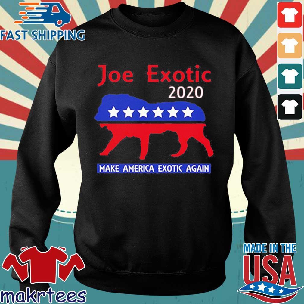Joe Exotic The Tiger King President 2020 Make America Exotic Shirt Sweater den