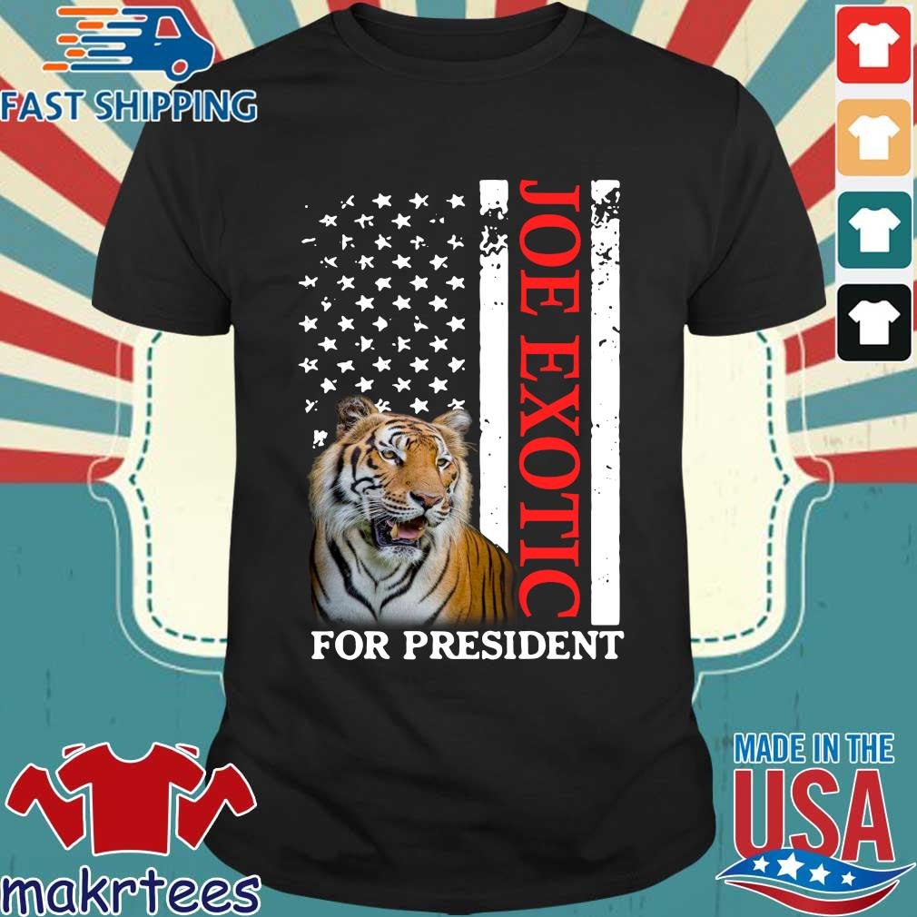 Joe Exotic Tiger King For President Shirt