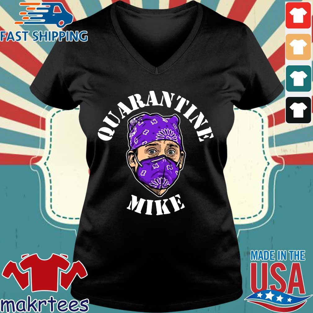 Michael Scott Quarantine Mike Shirt Ladies V-neck den