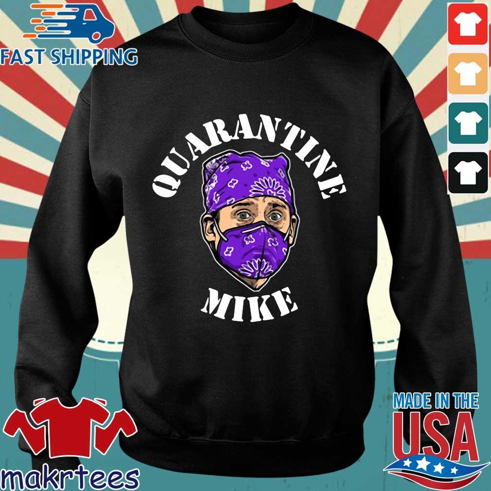 Michael Scott Quarantine Mike Shirt Sweater den