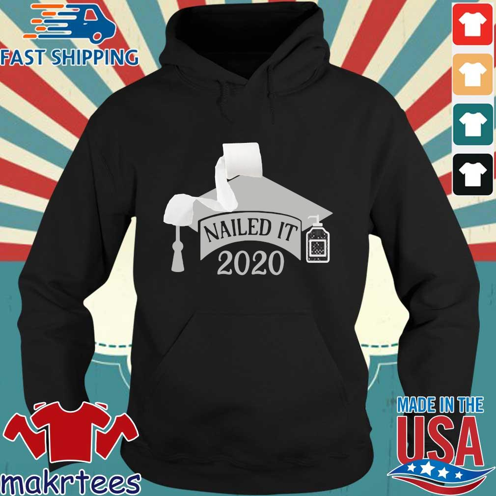 Nailed it Class of 2020 funny toilet paper 2020 Shirt Senior Quarantined Hoodie den